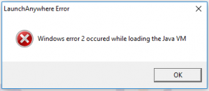 LaunchAnywhere Error - WIndows error 2 occured while loading the Java VM